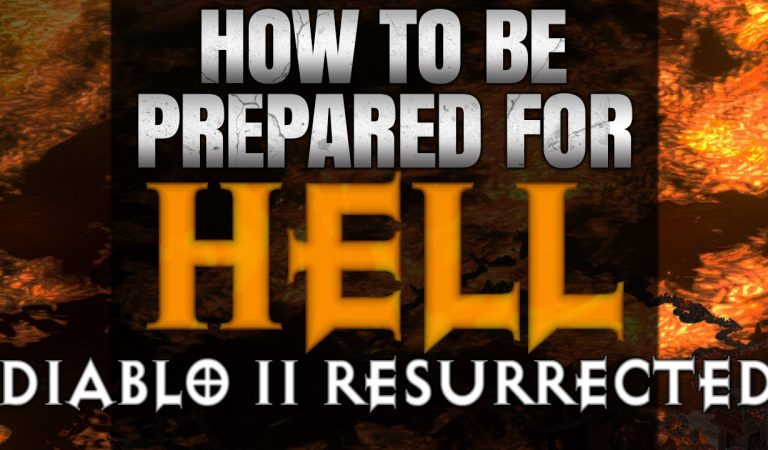 [GUIDE] How to Prepare for Hell in Diablo 2 Resurrected! – Gear, Mindset, Playstyle